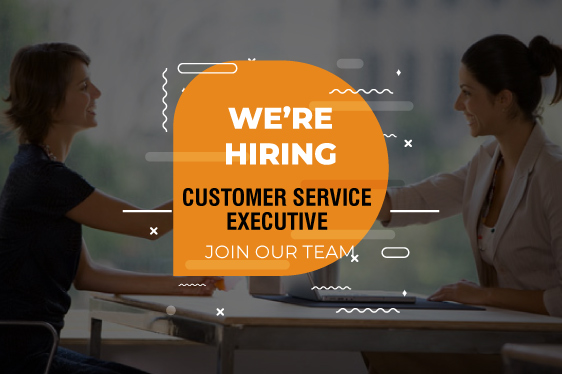 We are Hiring Customer Service