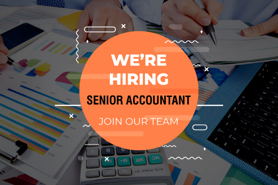 We Hiring Senior Accountant
